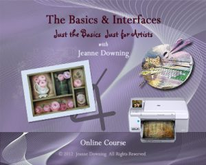 Just the Basics and Interfaces Online Class with Jeanne Downing