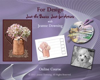 Just the Basics for Design Online Class with Jeanne Downing