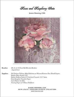 Roses And Raspberry Stain E-Packet by Jeanne Downing
