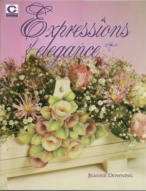 Expressions of Elegance by Jeanne Downing