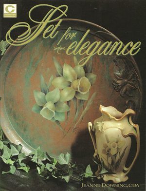 Set for Elegance by Jeanne Downing CDA