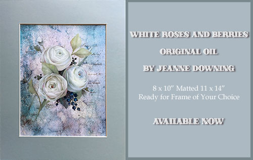 White Roses and Berries Original Oil by Jeanne Downing