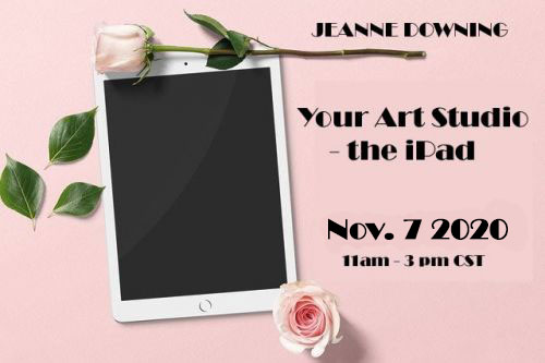 Your Art Studio - the iPad with Jeanne Downing