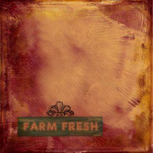 Farm Fresh Background